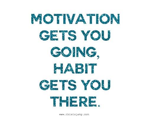motivation and habit.jpg