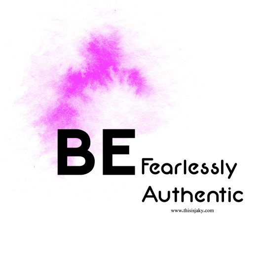 be fearlessly authentic .jpg
