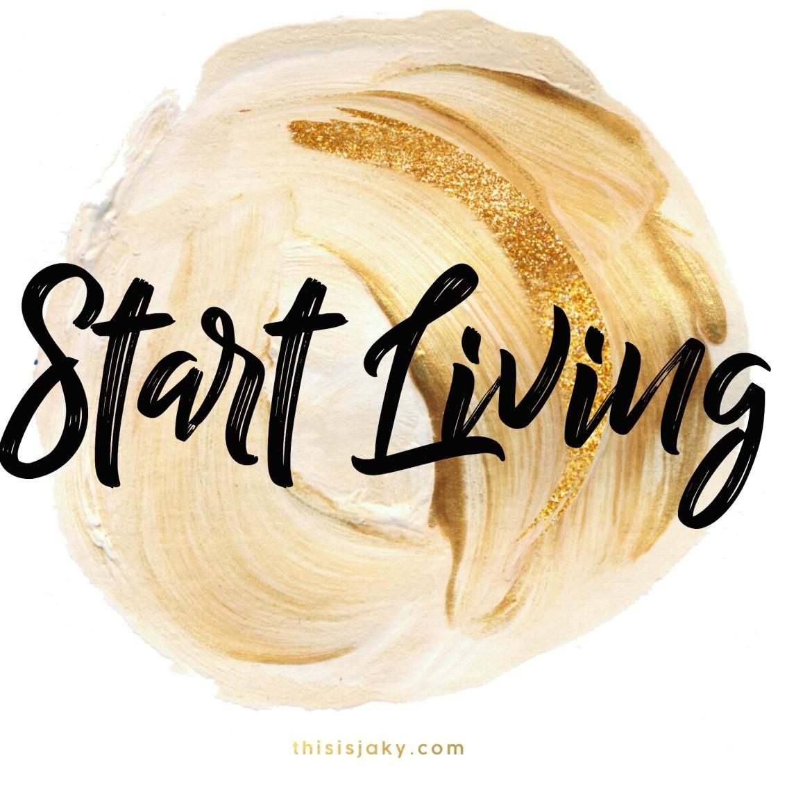start living.jpg