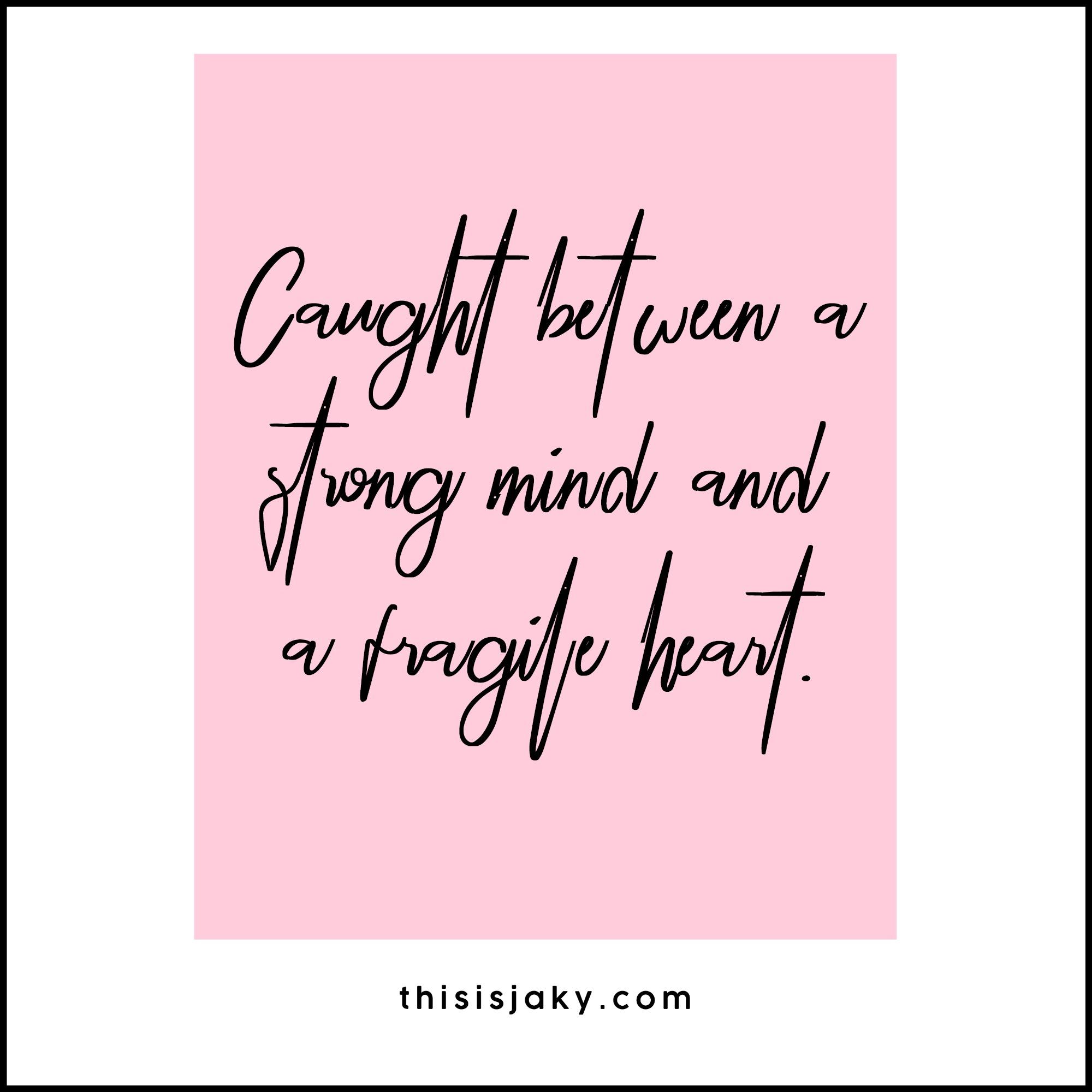 strongmind_fragileheart